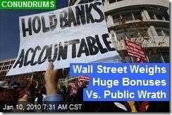 wall-street-weighs-huge-bonuses-vs-public-wrath